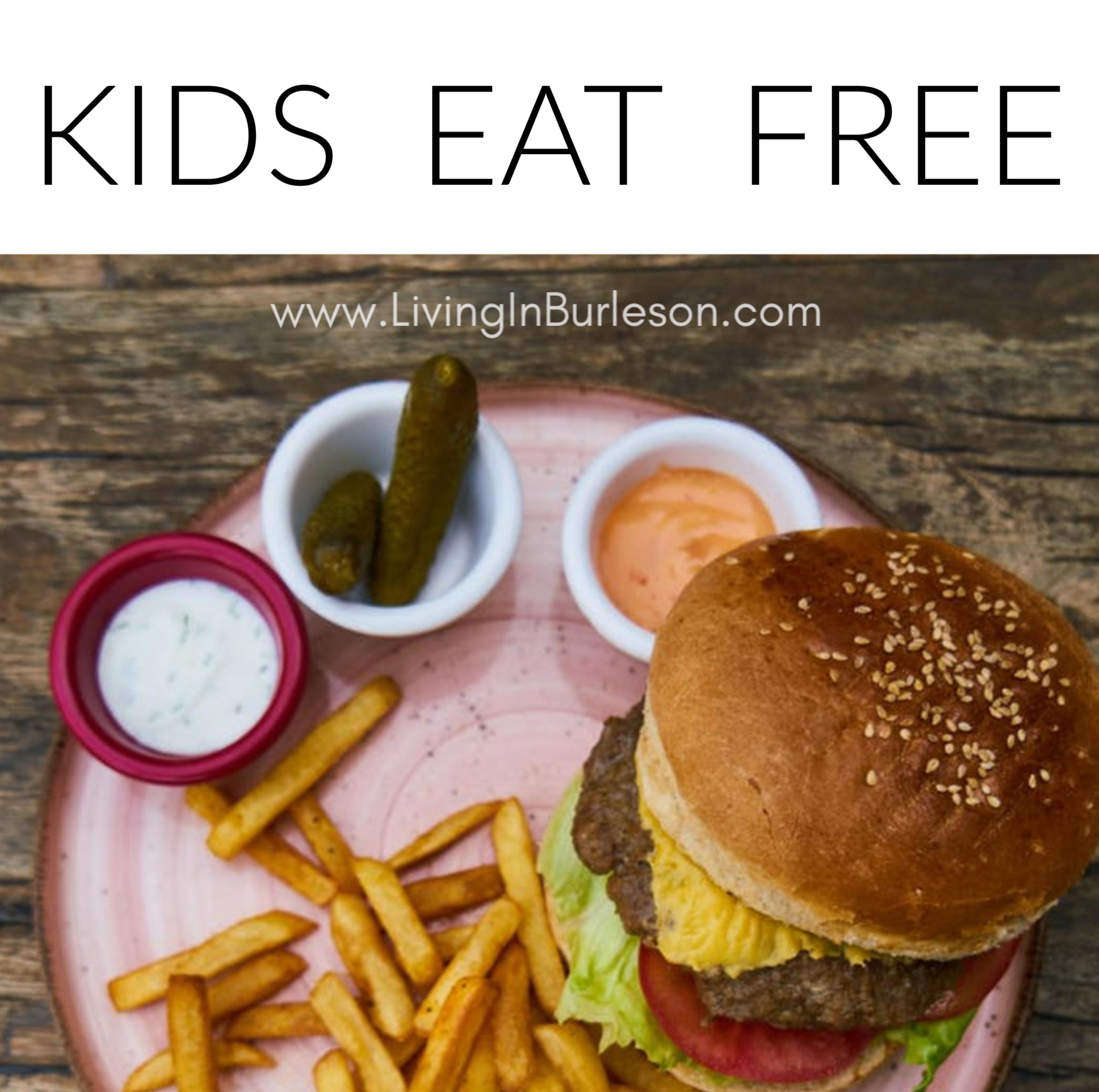 kids eat free in burleson
